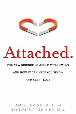 Attached: The New Science of Adult Attachmen by Rachel Heller New Paperback Book