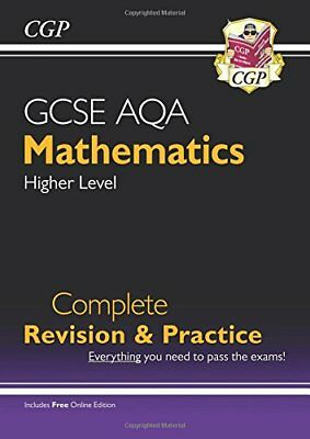 GCSE Maths AQA Complete Revision & Practice: Higher -  by CGP New Paperback Book