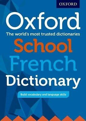 Oxford School French Dictionary by Oxford Dictionaries New Paperback Book