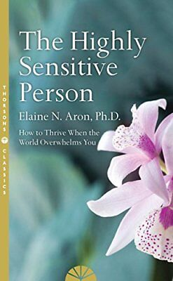 The Highly Sensitive Person by Elaine N. Aron New Paperback Book
