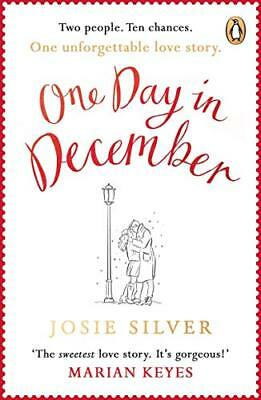 One Day in December: The Most Heart-Warming D by Josie Silver New Paperback Book