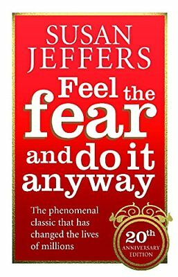 Feel The Fear And Do It Anyway: How to Turn  by Susan Jeffers New Paperback Book