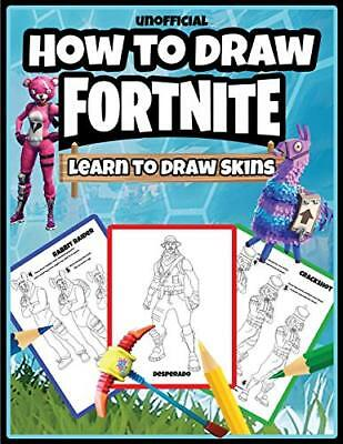 How to Draw Fortnite: Learn to Draw Skins  by Osie Publishing New Paperback Book