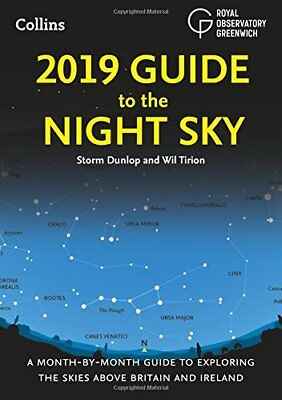 2019 Guide to the Night Sky: A month-by-month by Storm Dunlop New Paperback Book