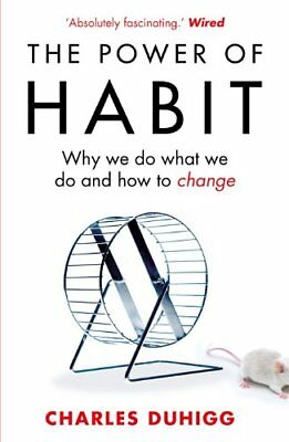 The Power of Habit: Why We Do What We Do, a by Charles Duhigg New Paperback Book