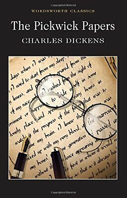 The Pickwick Papers (Wordsworth Classics) by Charles Dickens New Paperback Book