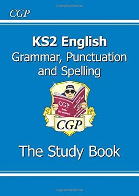 KS2 English: Grammar, Punctuation and Spelling Study B by CGP New Paperback Book