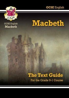 Grade 9-1 GCSE English Shakespeare Text Guide - Macbet by CGP New Paperback Book