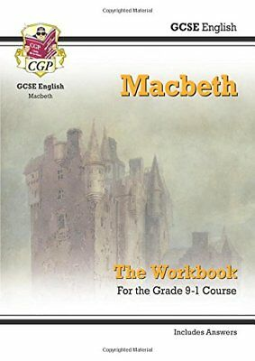 New Grade 9-1 GCSE English Shakespeare - Macbeth Workb by CGP New Paperback Book