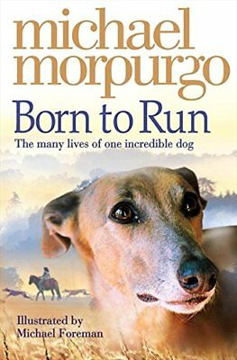 Born To Run (Collector's Edition) by Michael Morpurgo New Paperback Book