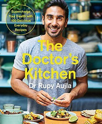 The Doctor's Kitchen: Supercharge your healt by Dr Rupy Aujla New Paperback Book