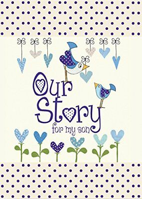 Our Story, for my son : Memory Journa by Journals of a Lifeti New Hardcover Book