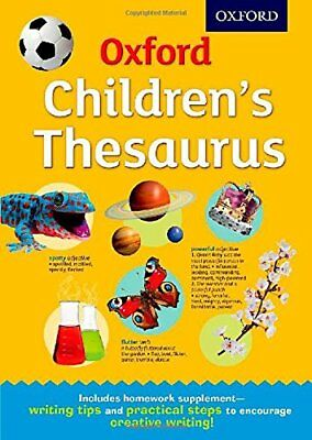 Oxford Children's Thesaurus by Oxford Dictionaries New Hardcover Book