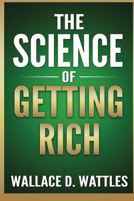 The Science of Getting Rich by Wallace D. Wattles New Paperback Book