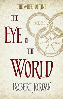 The Eye Of The World: Book 1 of the Wheel of by Robert Jordan New Paperback Book