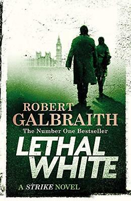 Lethal White: Cormoran Strike Book 4 (Cor by Robert Galbraith New Hardcover Book