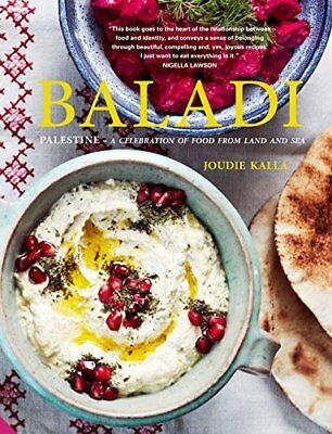 Baladi: Palestine – a celebration of food fro by Joudie Kalla New Hardcover Book
