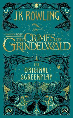 Fantastic Beasts: The Crimes of Grindelwald by J.K. Rowling Hardcover