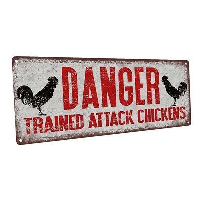 Danger Trained Attack Chickens Metal Sign; Wall Decor for Farm and Country