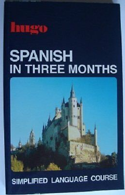 Spanish in Three Months (Hugo) By ISABEL CISNOROS
