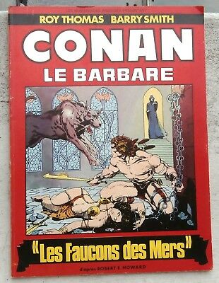 Conan le Barbare Les Faucons des mers EO 1977 TBE Smith Thomas
