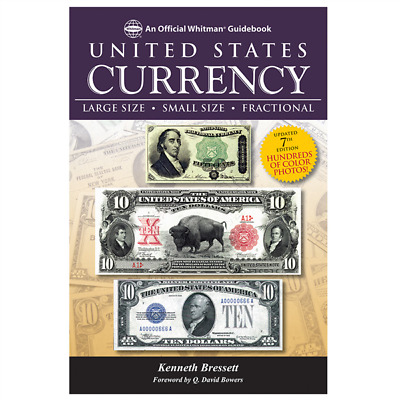 A Guide Book of United States Currency by Kenneth Bressett from Whitman