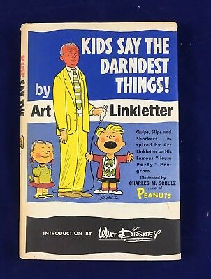 KIDS SAY THE DARNDEST THINGS - ART LINKLETTER / Ill. CHARLES SCHULZ 1957 Vintage