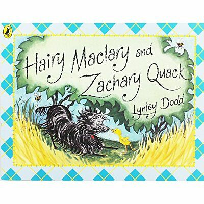 Hairy Maclary and Zachary Quack (Hairy Maclary and Friends) By Lynley Dodd