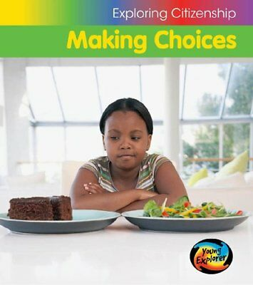 Making Choices (Exploring Citizenship) By Vic Parker
