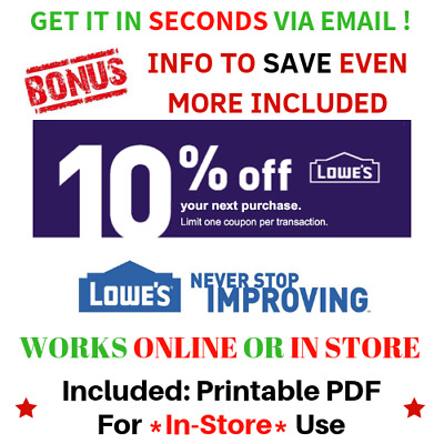 Lowes 10% OFF INSTANT Fastest Seconds DELIVERY-1COUPON Discount INSTORE/ONLINE