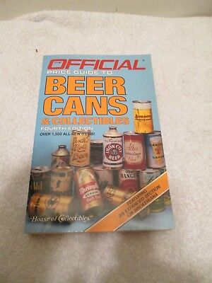 1986 The Official Price Guide To Beer Cans & Collectibles 4Th Edition Book