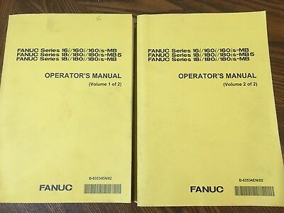 Fanuc Operators Manual - Volumes 1 & 2 - 16 & 18 MB / MB5 - October 2001
