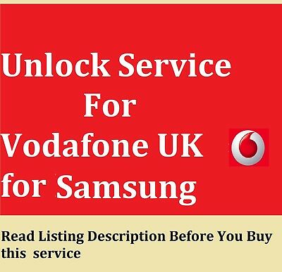 Unlocking Code SERVICE For Samsung S3 S4 S5 S6 S7 S8 S9 S9 PLUS FOR VODAFONE UK