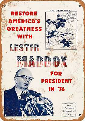 """7"""" x 10"""" Metal Sign - 1976 Lester Maddox for President - Vintage Look Reproducti"""