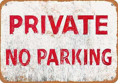 """7"""" x 10"""" Metal Sign - Private No Parking - Vintage Look Repro"""