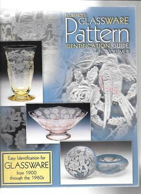 Florence's Glassware Pattern Identification Guide Vol Ii