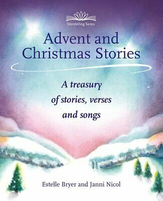 Advent and Christmas Stories A treasury of stories, verses and ... 9781907359255