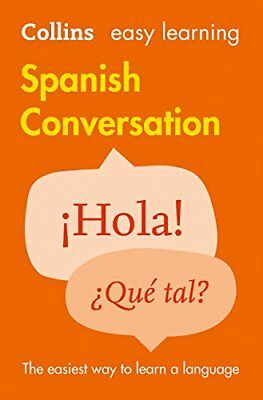 Easy Learning Spanish Conversation (C by Collins Dictionaries New Paperback Book