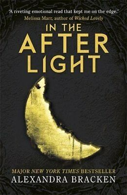In the Afterlight: Book 3 (A Darkest Min by Alexandra Bracken New Paperback Book
