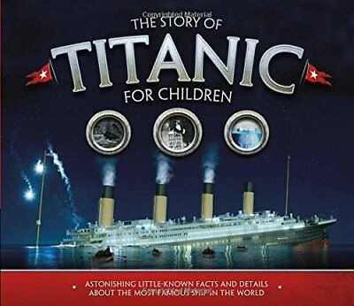 The Story of the Titanic for Children by Joe Fullman New Paperback Book