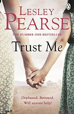 Trust Me by Lesley Pearse New Paperback Book