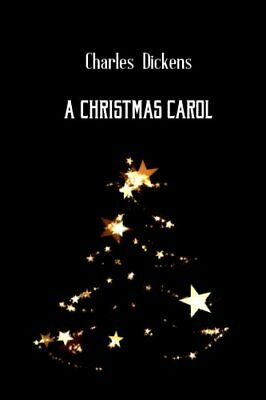 A Christmas Carol by Charles Dickens by Charles Dickens New Paperback Book