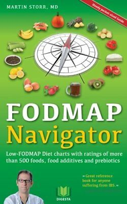 The FODMAP Navigator: Low-FODMAP Diet charts  by Martin Storr New Paperback Book