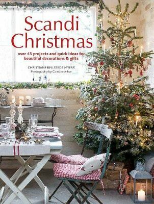 Scandi Christmas: Over 45 proje by Christiane Bellstedt Myers New Paperback Book