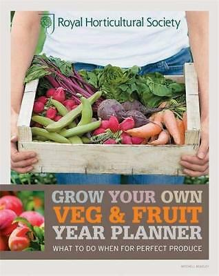 RHS Grow Your Own: Veg & Fruit Year P by Royal Horticultural  New Paperback Book