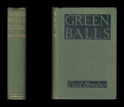 Bewsher GREEN BALLS Royal Naval Air Service ADVENTURES OF A NIGHT-BOMBER 1915-18