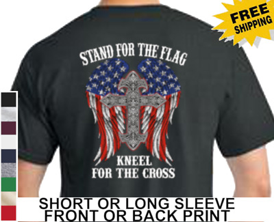 Stand For The Flag Anthem Kneel For The Cross Mens Short Or Long Sleeve T Shirt