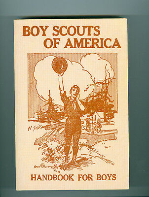 Reproduction of the 1911 Boy Scout Handbook for Boys Copyright 1976 BSA