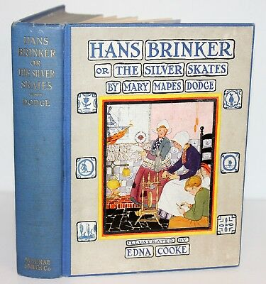 1926 Hans Brinker Or The Silver Skates Mary Mapes Dodge George