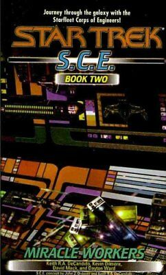 Star Trek Starfleet Corps of Engineers: Miracle Workers, S. C. E. Book Two by...